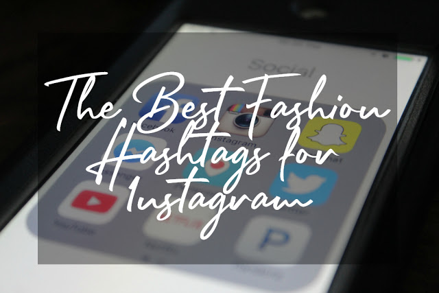 Over 100 Best Fashion Hashtags for Instagram